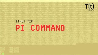 How to use the pi command: 2-Minute Linux Tips