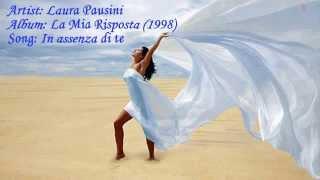 ❤❥♥ Laura Pausini - In assenza di te ( lyrics Italian-English)♥❥❤
