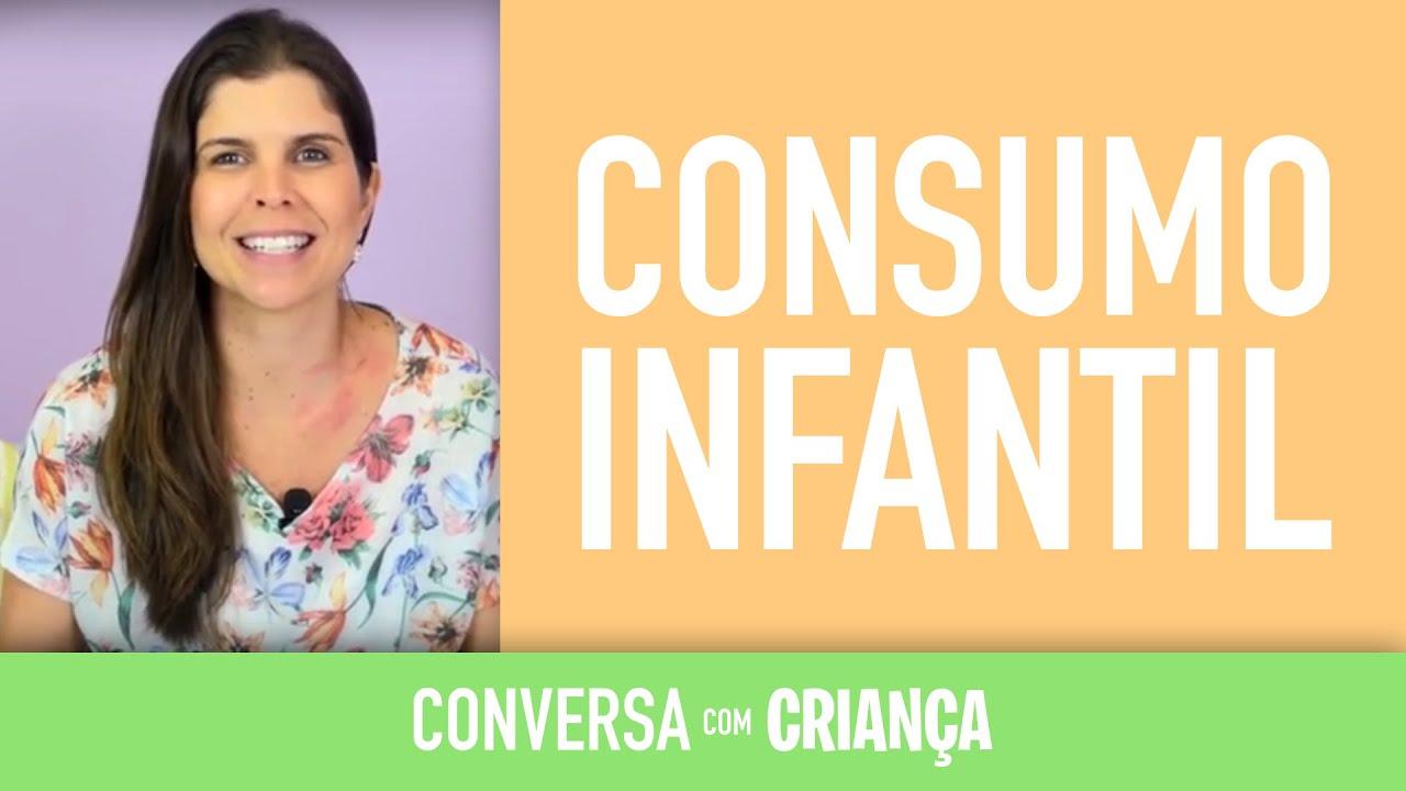 Consumo Infantil | Conversa com Criança