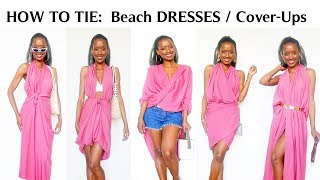 HOW TO TIE  5  Beach Dresses/Cover-ups & OUTFIT IDEAS | Yara Mel