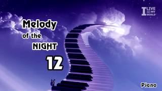 Melody of the night 12 - Shi Jin | Piano