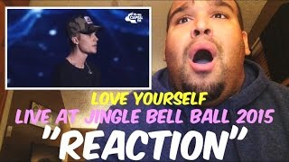 Justin Bieber - Love Yourself (Live At The Jingle Bell Ball 2015) REACTION