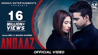 Andaaz  (Official Video) | Miel | Mahira Sharma | Latest Punjabi Songs 2020 | New Punjabi Songs