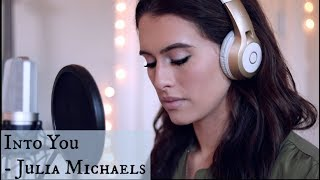 Into You / Julia Michaels cover  (Bailey Rushlow)