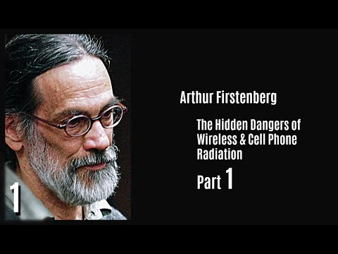 1/4 ~ The Hidden Dangers of Wireless & Cell Phone Radiation ~ Arthur Firstenberg ~ English subtitles