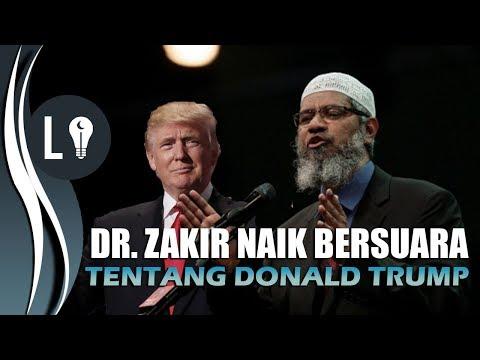 Dr  Zakir Naik ANGKAT SUARA Soal DONALD TRUMP dan YERUSSALEM