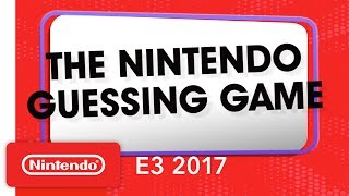 The Nintendo Guessing Game – Filmed at E3 2017