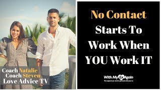 When Does No Contact Start Working | No Contact Starts Working When You Start To Work It