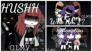 HUSHH || Redemption || Who Am I?  -  GLMV  (WARNING! FLASHING LIGHTS!) - 50 Subs Spezial UwU