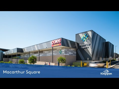Macarthur Square Shopping Centre | Kingspan Insulated Panels Australia