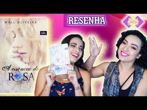 Resenha: A Essência da Rosa, de Wall Oliveira