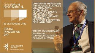 Youtube: Roberto Savini Zangrandi | Compassion Italia Onlus - Compassion España | CONIUGARE BENESSERE INDIVIDUALE, SOCIALE E ORGANIZZATIVO | Digital Speech | Forum Sostenibilità 2020