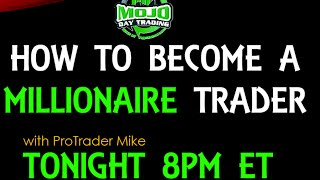 How To Become A Millionaire Trader