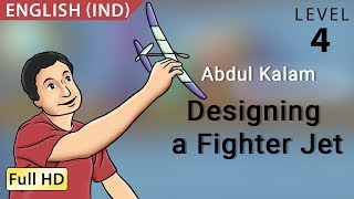 "Abdul Kalam, Designing a Fighter Jet: Learn English (IND) - Story for Children ""BookBox.com"""