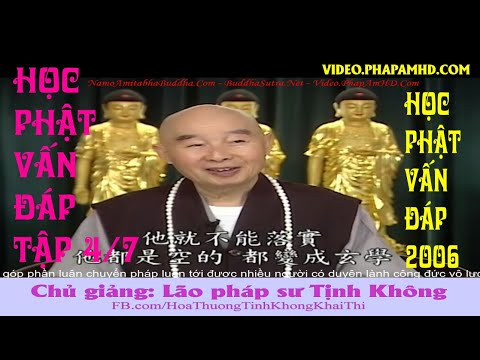 Học Phật Vấn Đáp tập 4, Pháp Sư Tịnh Không Giải Đáp