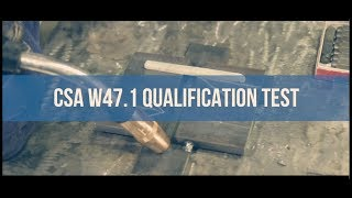 Prepare for a CSA W47.1 Qualification Test