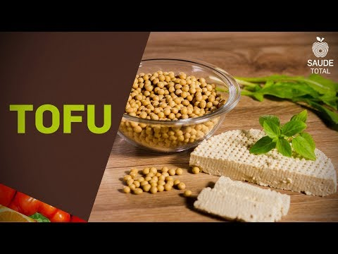 Tofu - Queijo de soja | Vitaminas | Saúde Total