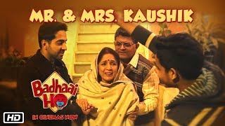 "Mr & Mrs Kaushik ""The Perfect Couple"" | Gajraj Rao & Neena Gupta | Badhaai Ho In Cinemas Now"