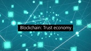 Tech Trends 2017: Blockchain: Trust economy