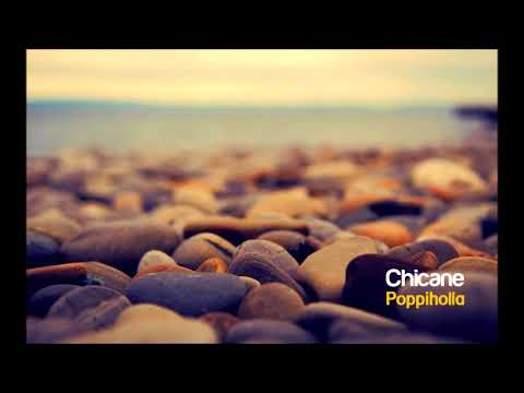 Chicane - Poppiholla (Club Mix) Mp3