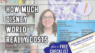 How Much a Disney World Vacation Really Costs | Budget