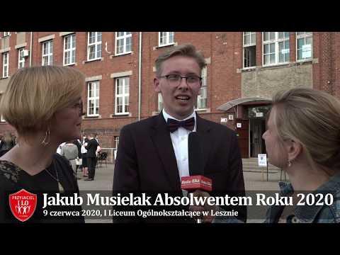 Wideo1: Jakub Musielak Absolwentem Roku I Liceum Ogólnokształcącego w Lesznie