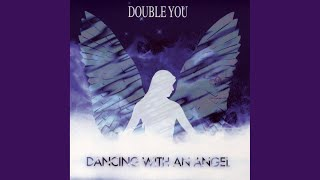 Dancing With an Angel (Angel Mix)