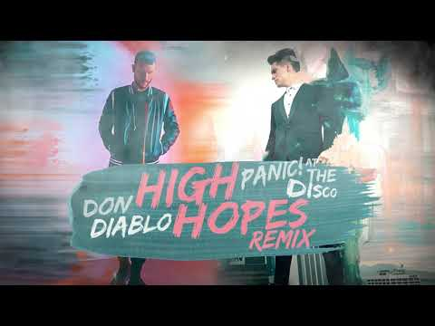Panic At The Disco High Hopes Don Diablo Remix