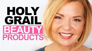 Holy Grail Beauty Products - Over 50