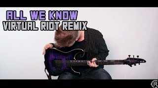 All We Know (Virtual Riot Remix) - The Chainsmokers - Cole Rolland (Guitar Remix)