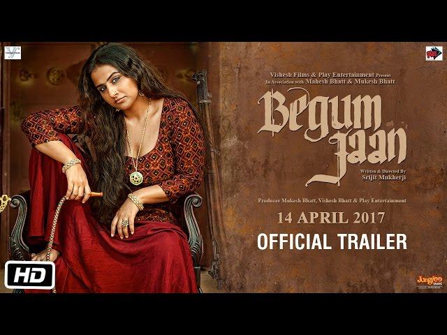 Vidya Balan Begum Jaan Theatrical Trailer 2017 | Srijit Mukherji