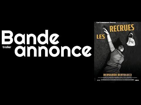 Les Recrues (La commare secca - Bernardo Bertollucci) - bande-annonce