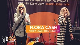 """Flora Cash """"They Own This Town"""" [LIVE Performance] 