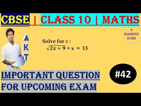 #42 CBSE   2 Marks   Solve for x : √(𝟐𝒙+𝟗) + x  =  13   Class X   IMP Question