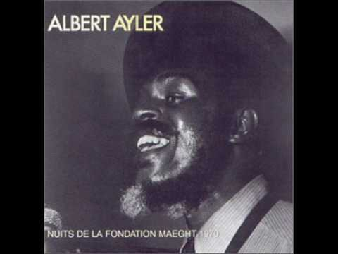 Albert Ayler - Nuits De La Fondation Maeght 1970 - 08 - Music is the healing force of the universe