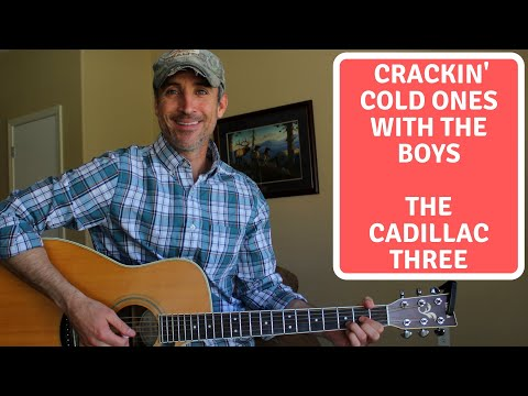 Crackin' Cold Ones With The Boys - The Cadillac Three - Guitar Lesson - Learn Guitar Favorites