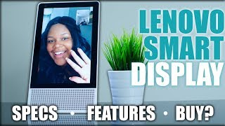 Lenovo Smart Display Including Google Assistant: Full Review