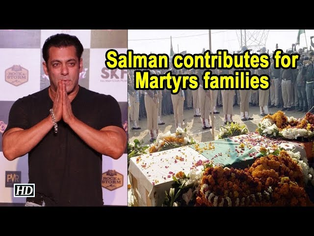 For Martyrs families, Salman Khan contributes to #BharatKeVeer fund