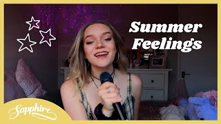 Summer Feelings - Lennon Stella feat. Charlie Puth (cover) | Sapphire