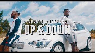 Goblin ft. Ivandro - Up & Down (Prod. Valdo Prod)