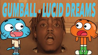 Gumball - Lucid Dreams (Juice WRLD)