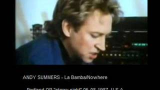"ANDY SUMMERS - La Bamba/Nowhere (Portland,OR ""starry night"" 05-08-87 U.S.A.)"