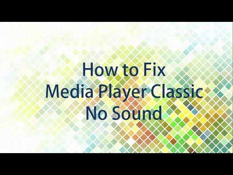 Video How To Fix Media Player Classic No Sound !!