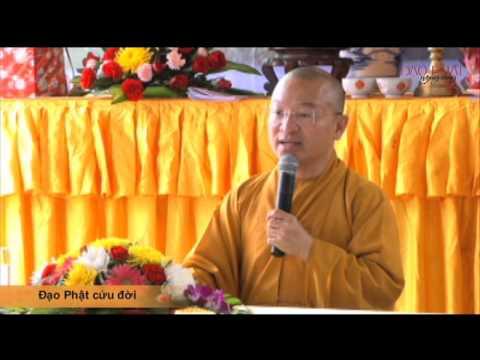 Đạo Phật cứu đời (08/08/2014)
