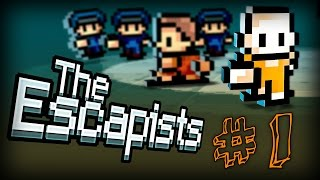 The Escapists Ep.1 [Messin Around]