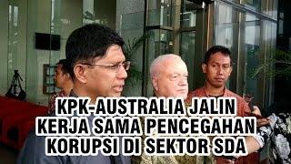 KPK-Australia Jalin Hubungan Kerja Sama Pencegahan Korupsi di Sektor SDA