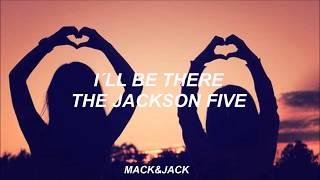 I´ll Be There- The Jackson Five Sub. Español