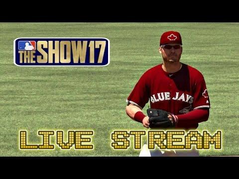 MLB The Show 17 Live Stream Late Night Fun MLB 17