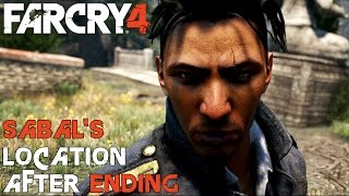 FAR CRY 4 - HOW TO FIND SABAL AFTER THE ENDING IF SIDED WITH SABAL