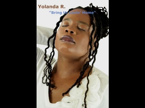 """Bring Ur Lovin' Home""  Official Video - Yolanda R."